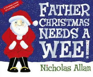 Father Christmas Needs A Wee Book