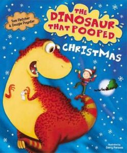 The Dinosaur The Pooped Christmas