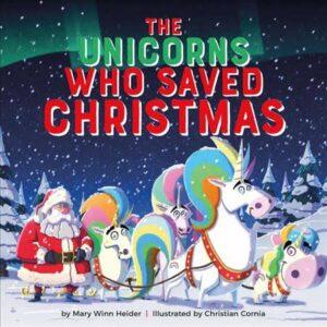 The Unicorns That Saved Christmas