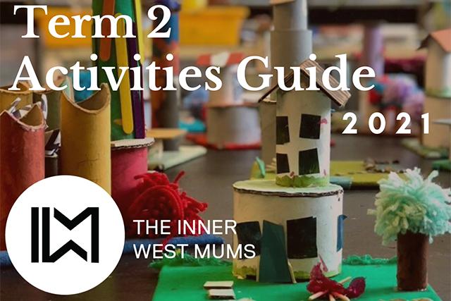 Inner West Mums Term 2 Guide 2021